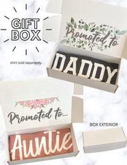 Promoted To Gift Box