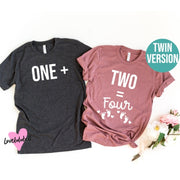 One + Two = Four | Twin Pregnancy Announcement Shirts