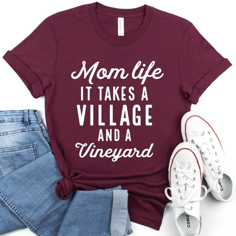 Mom Life It Takes a Village and a Vineyard