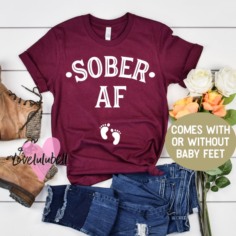 Sober AF - St. Patty's Day - Pregnancy Announcement Shirt