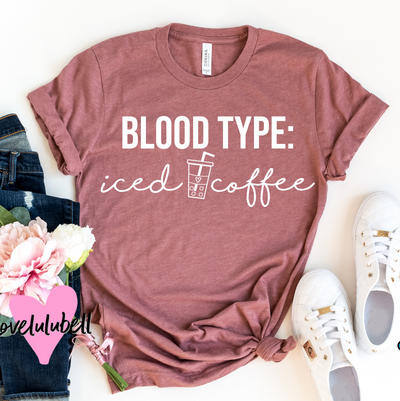 Blood Type: Iced Coffee