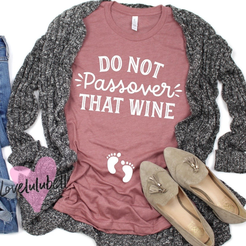 Do not Passover That Wine | Passover Pregnancy Announcement