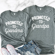 Promoted to Grandma / Promoted to Grandpa