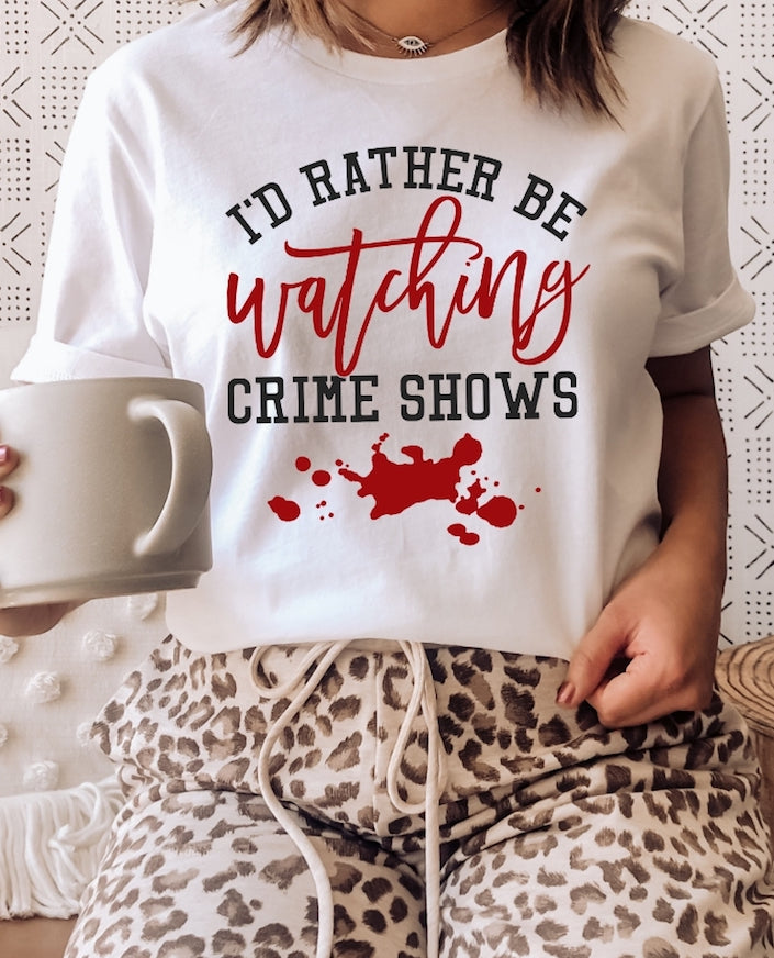 I'd Rather Be Watching Crime Shows