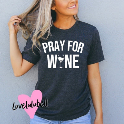 Pray for Wine
