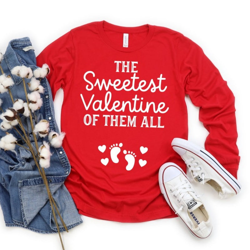 The Sweetest Valentine of Them All | Long Sleeve