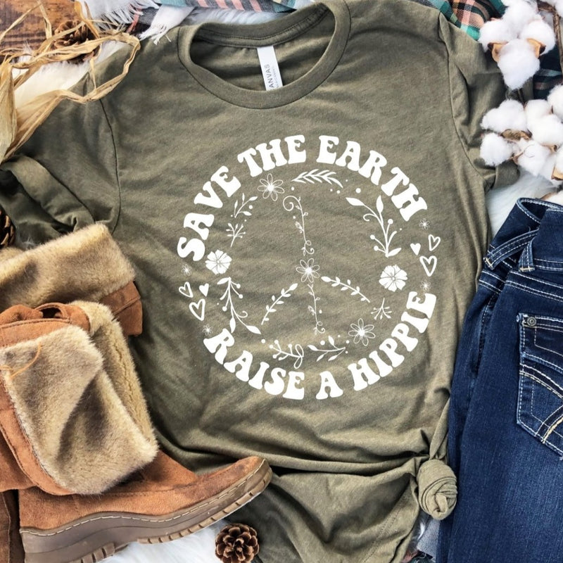 Save the Earth Raise a Hippie
