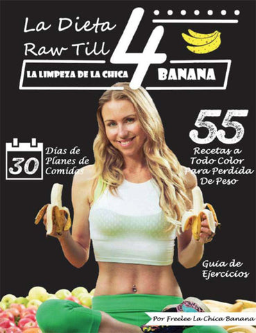 LA DIETA RAW TILL 4 EBOOK - Freelee the Bananagirl