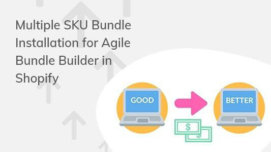 Style your Agile Bundle Builder Page Template