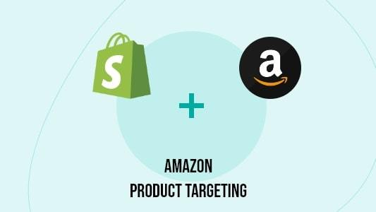 Amazon Product Targeting (Beta) Pixel Tracking In Shopify