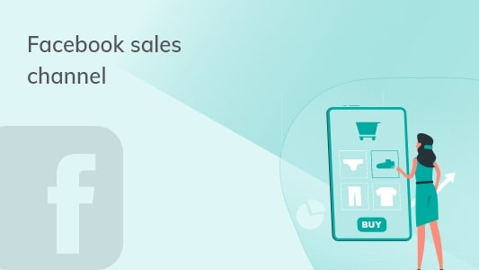 Facebook sales channel