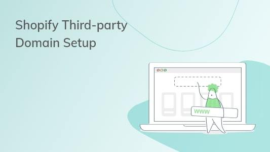 Shopify Third-party Domain Setup
