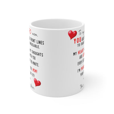 To My Hero Mom Mug 11oz