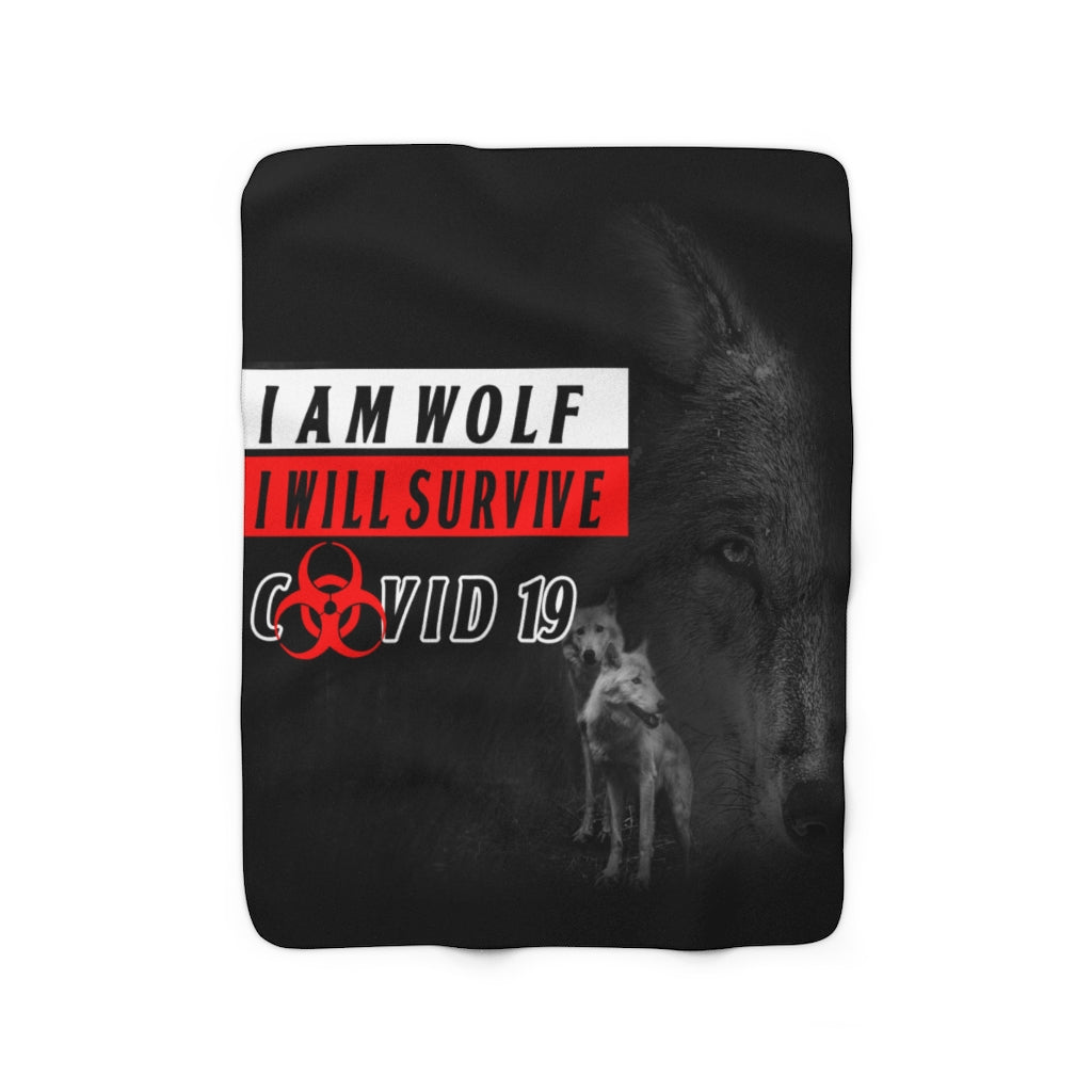I Am Wolf I Will Survive Covid19 Sherpa Fleece Blanket