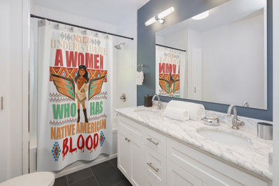 Never Underestimate a Native Women Shower Curtains