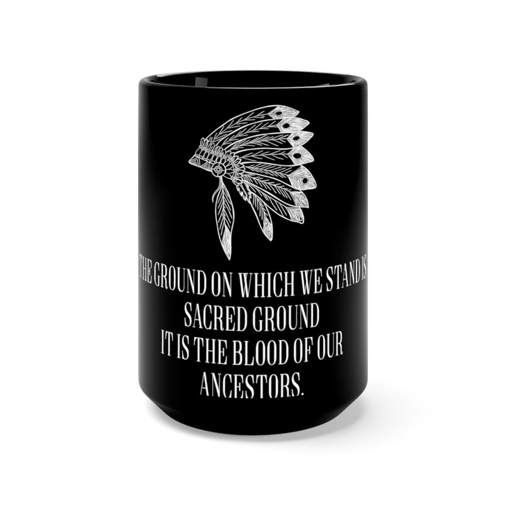 Sacred Ancestors' Ground Black Mug