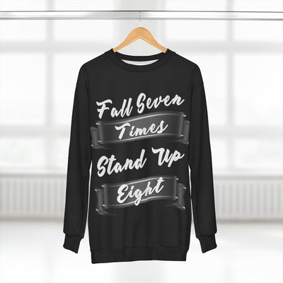 Fall Seven Times Stand Up Eight Sweatshirt