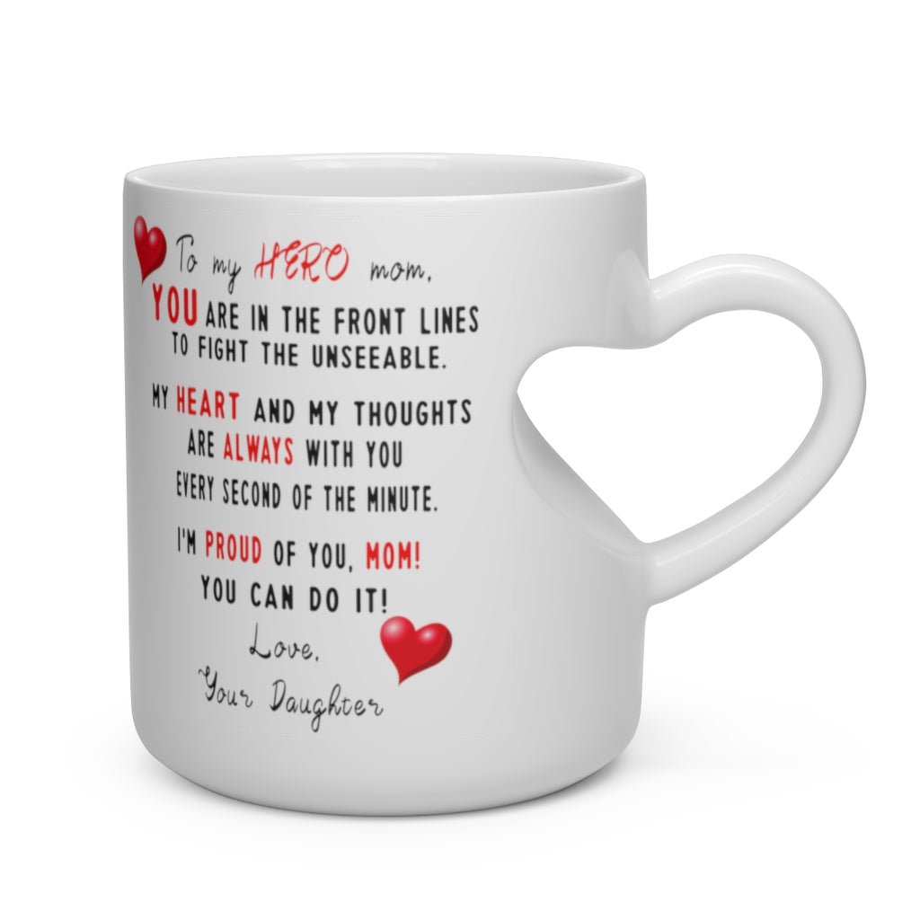 To My Hero Mom Heart Shape Mug