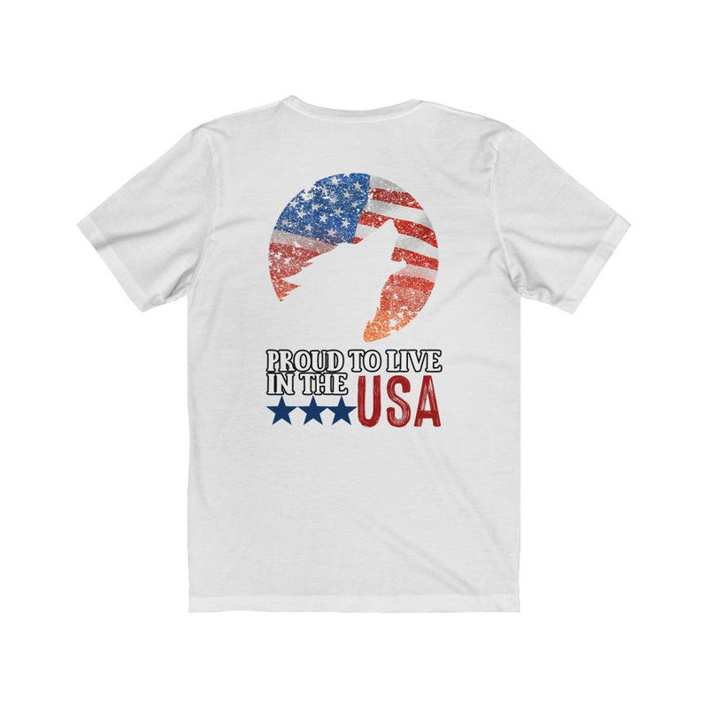 Proud To Live In The USA T-shirt