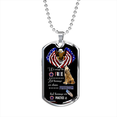 We Must Be Free Dog Tag