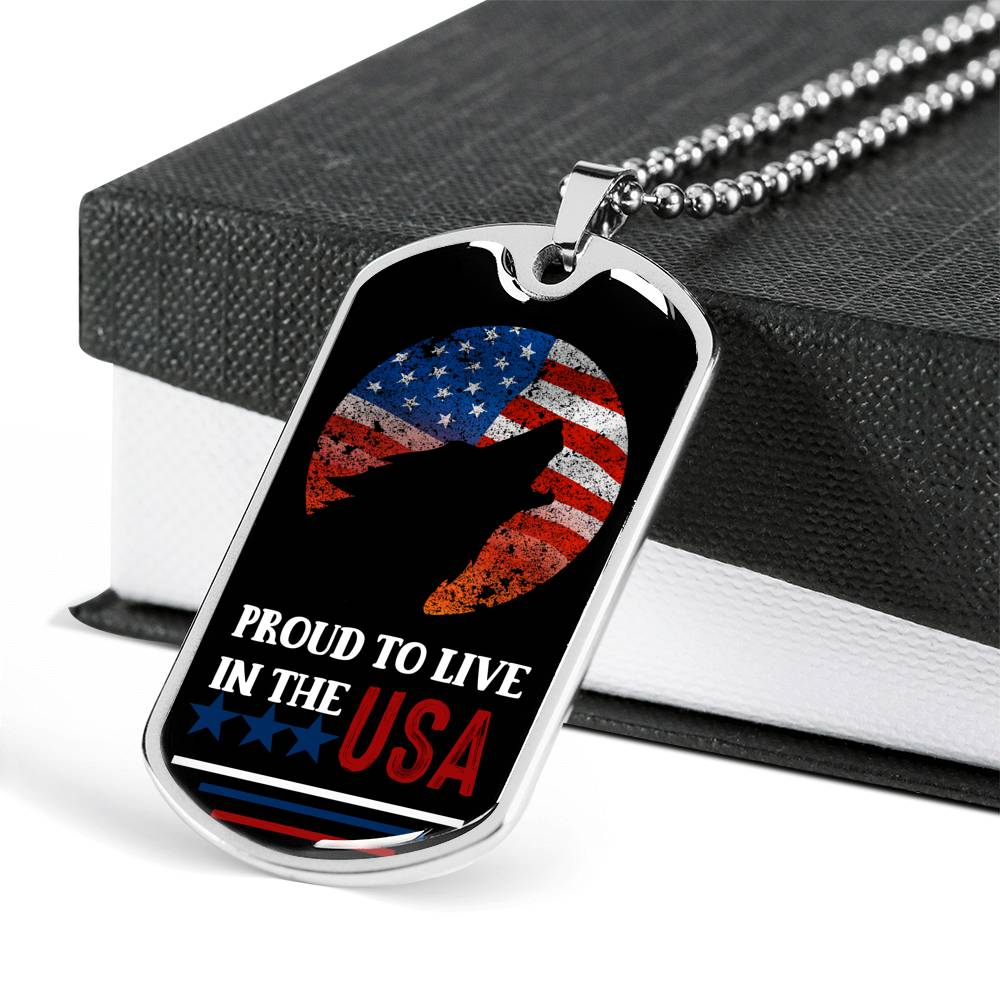 Proud To Live In The USA Dog Tag