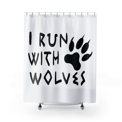 I Run With Wolves Shower Curtains
