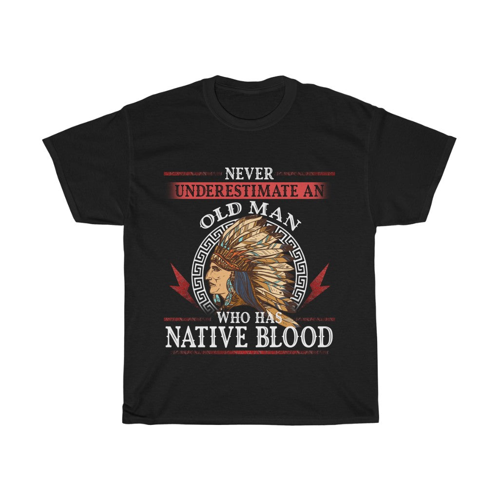 Old Man with Native Blood T-Shirt