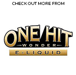 One Hit Wonder E-Liquid | Vape World Australia | E-Liquid