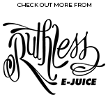 Ruthless Collection | Vape World Australia | E-Liquid