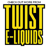Twist E-Liquids Collection | Vape World Australia | E-Liquid
