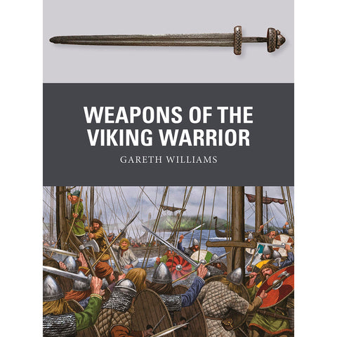 History - Weapons of the Viking Warrior - Grimfrost.com