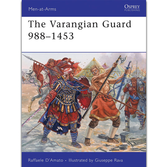 History - The Varangian Guard 988-1453 - Grimfrost.com