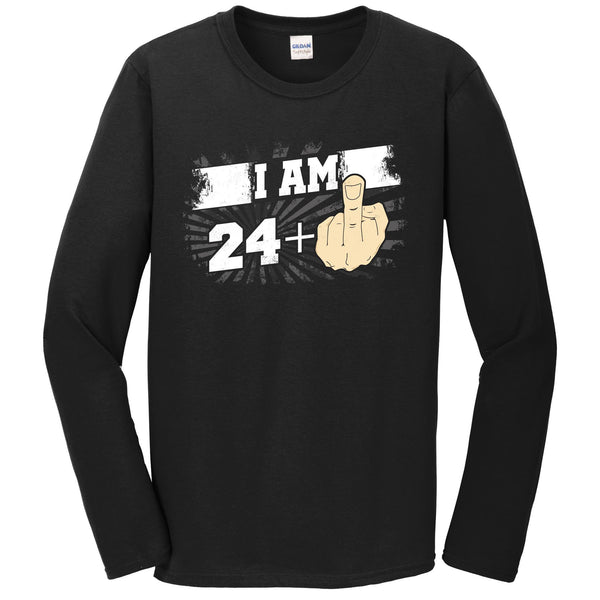 25th Birthday Shirt For Men - I Am 24 Plus Middle Finger 25 Years Old Long Sleeve T-Shirt
