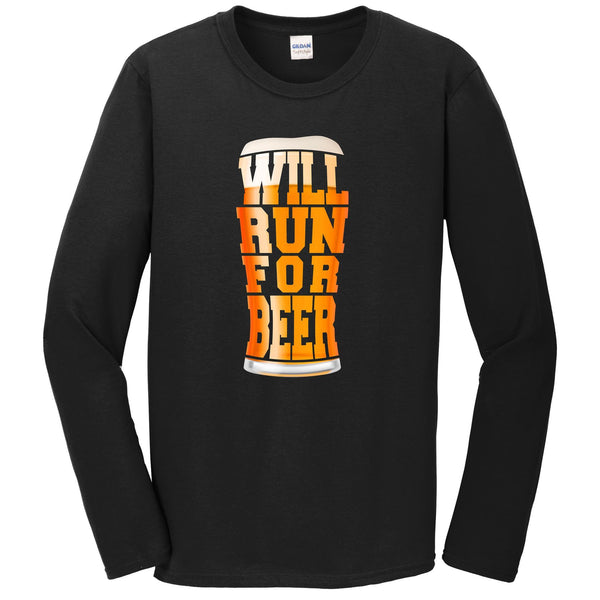 Will Run For Beer Funny Craft Beer Runner Long Sleeve T-Shirt