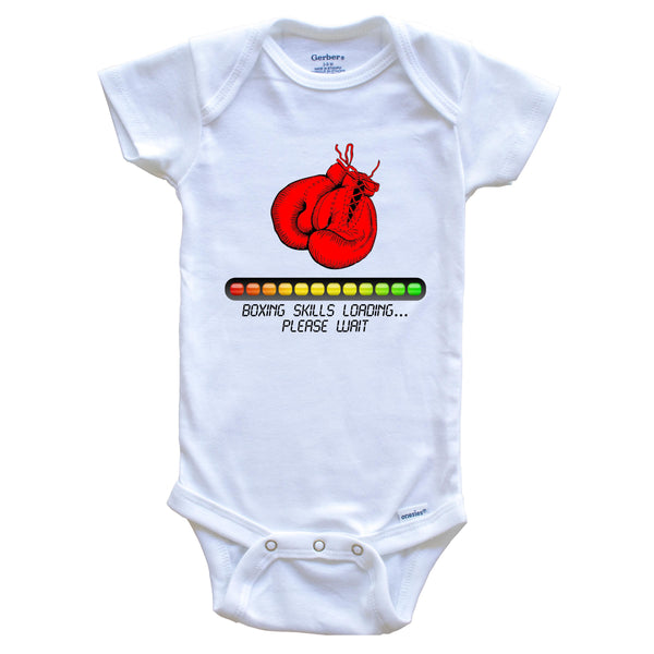 Boxing Skills Loading Please Wait Funny Baby Onesie