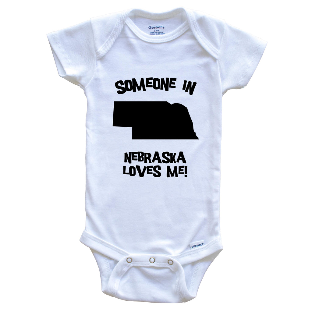 Someone In Nebraska Loves Me State Silhouette Cute Baby Onesie - One Piece Baby Bodysuit