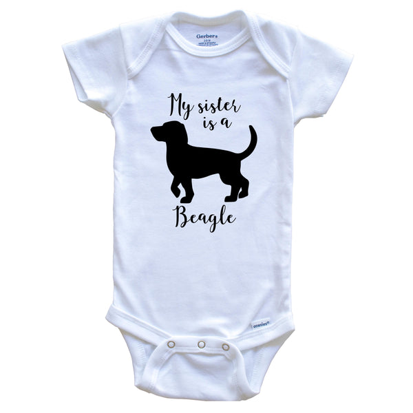 My Sister Is A Beagle Cute Dog Baby Onesie - Beagle One Piece Baby Bodysuit