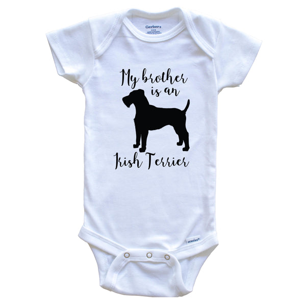 My Brother Is An Irish Terrier cute Dog Baby Onesie - Irish Terrier One Piece Baby Bodysuit