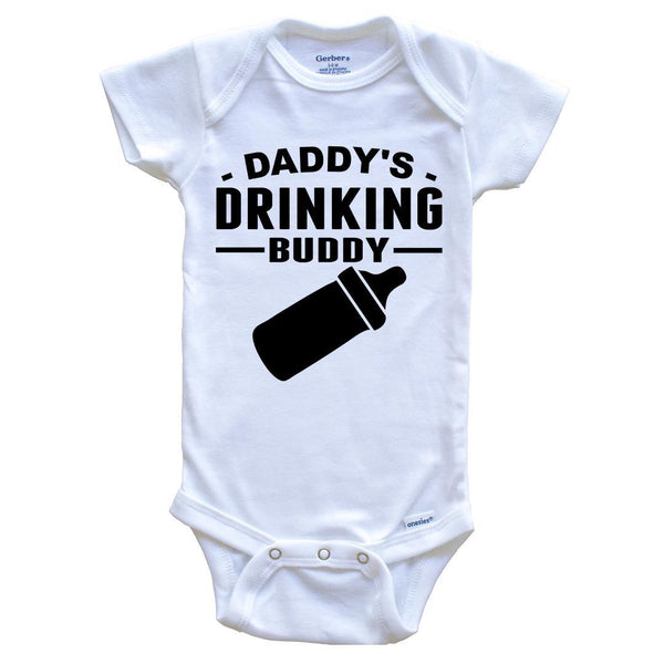 Daddy's Drinking Buddy Cute Baby Onesie - Funny Baby Bodysuit