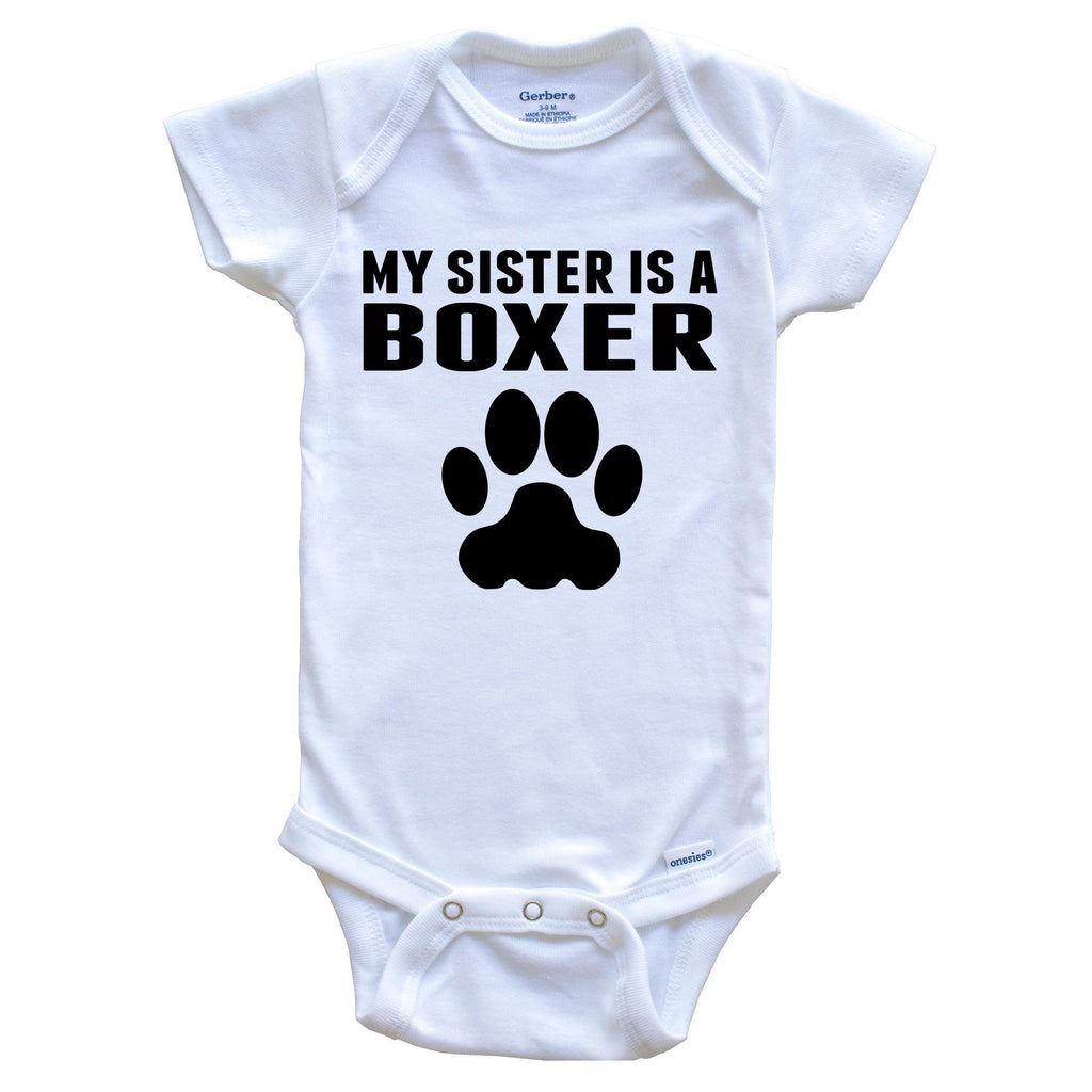 My Sister Is A Boxer Baby Onesie