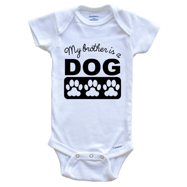 My Brother Is An Airedale Baby Onesie