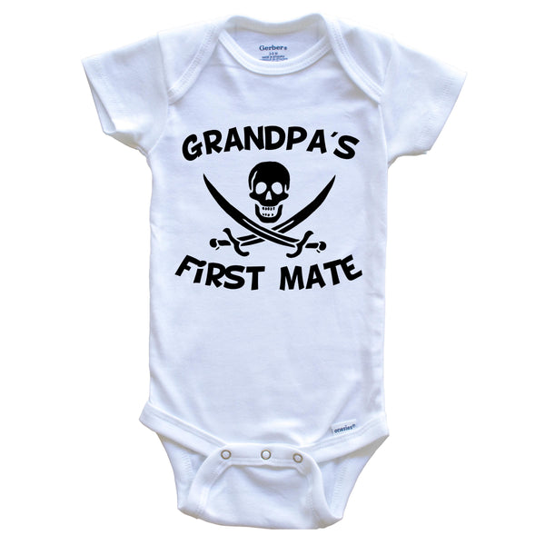 Grandpa's First Mate Funny Pirate Baby Onesie
