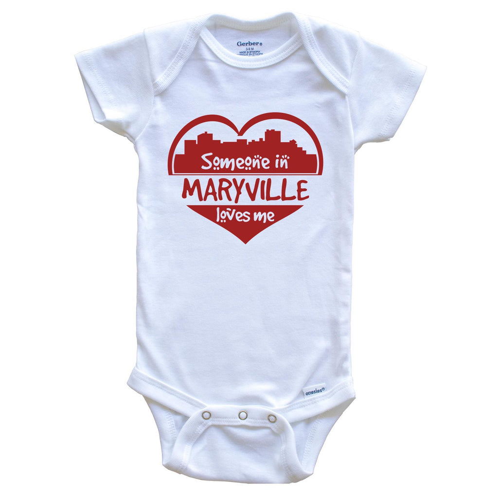 Someone in Maryville Loves Me Maryville Tennessee Skyline Heart Baby Onesie