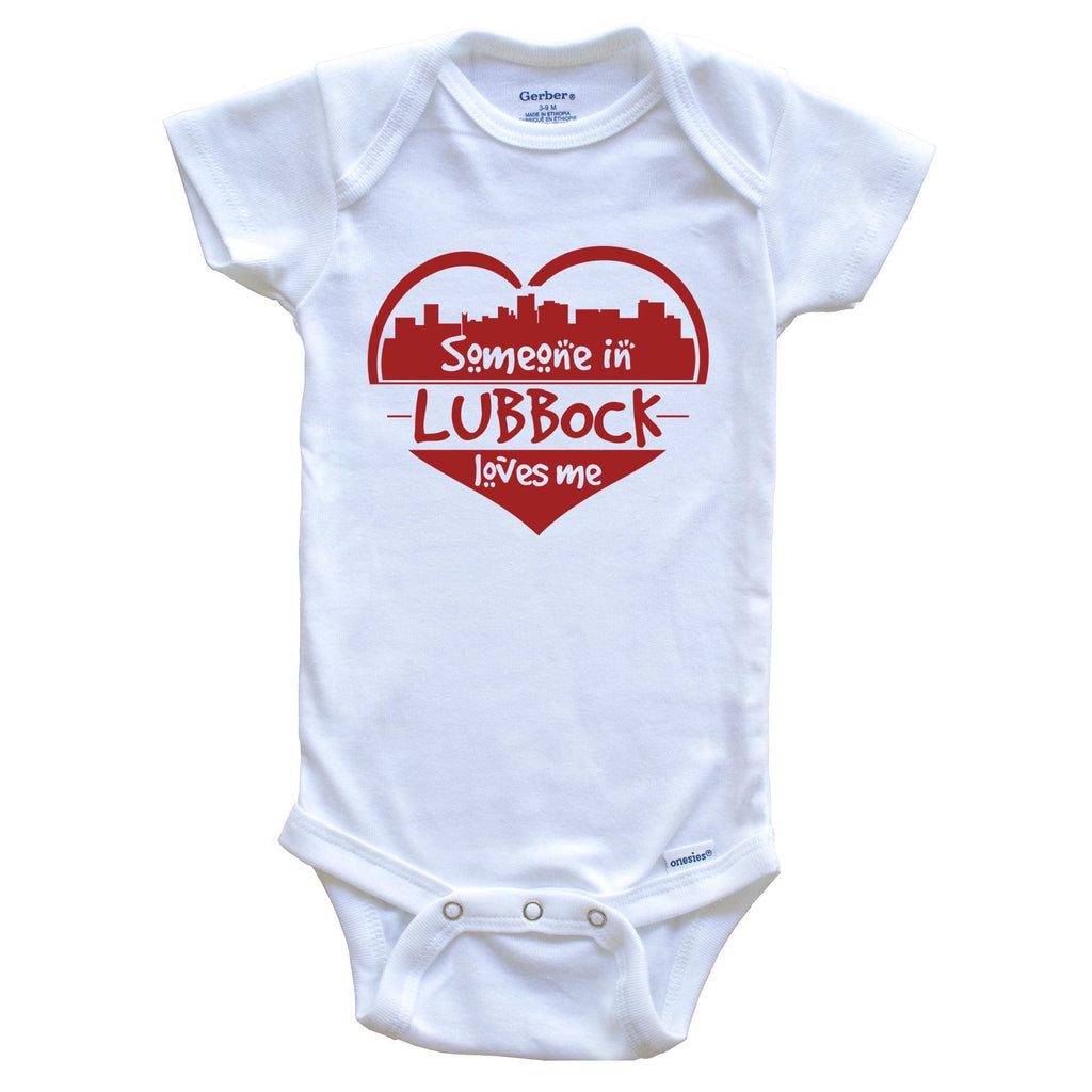 Someone in Lubbock Loves Me Lubbock Texas Skyline Heart Baby Onesie