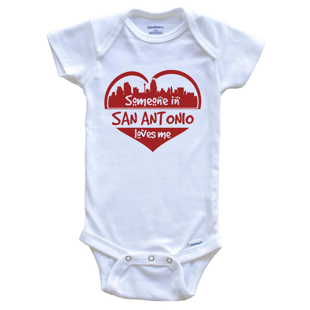 Someone in San Antonio Loves Me San Antonio Texas Skyline Heart Baby Onesie