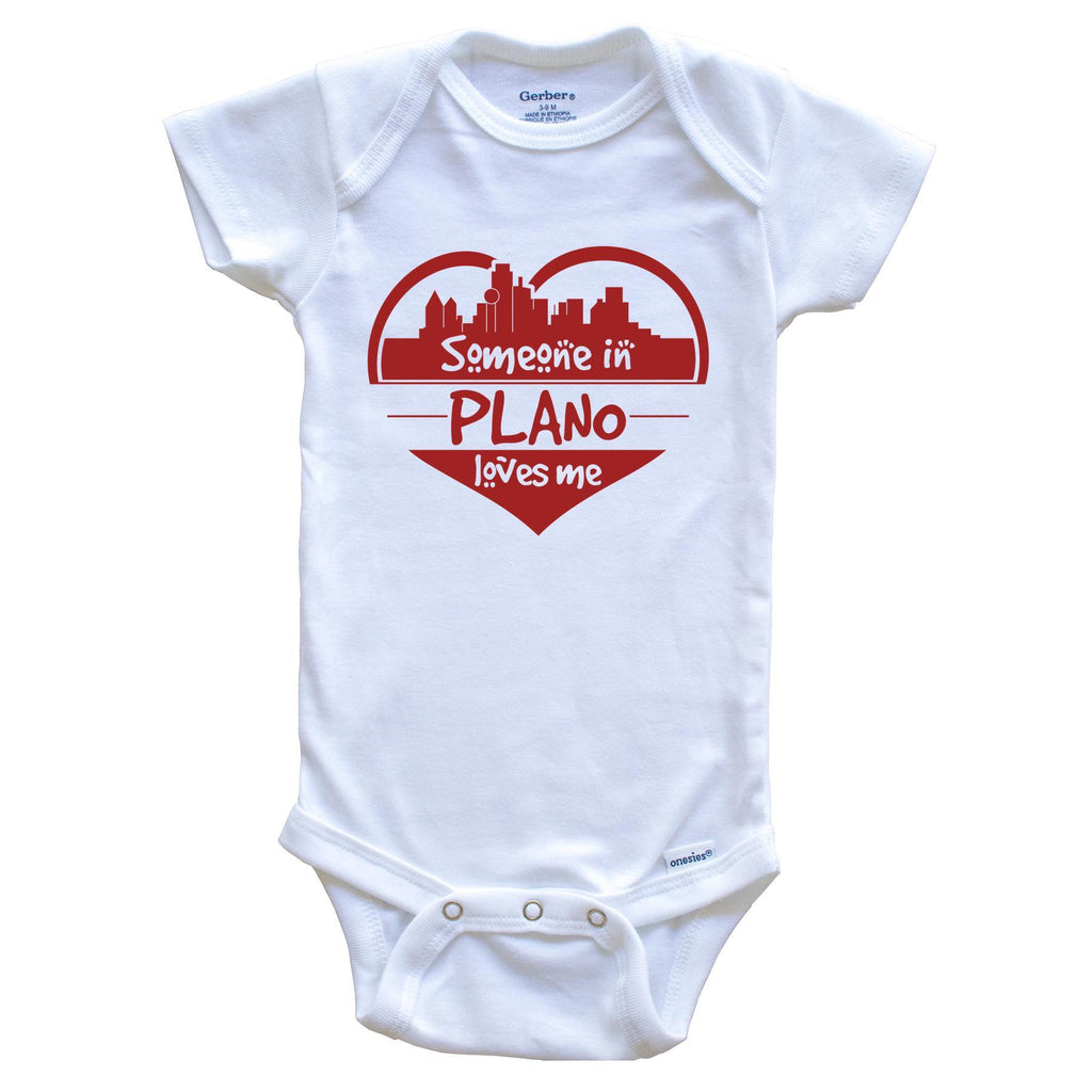 Someone in Plano Loves Me Plano Texas Skyline Heart Baby Onesie