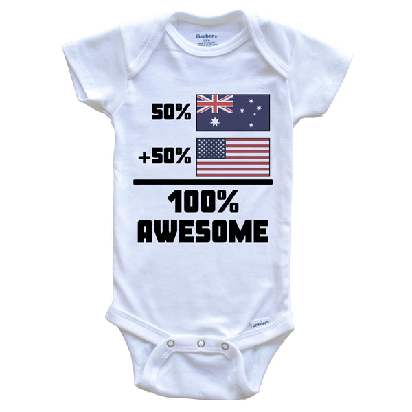 50% Australian 50% American 100% Awesome Funny Flag Baby Onesie