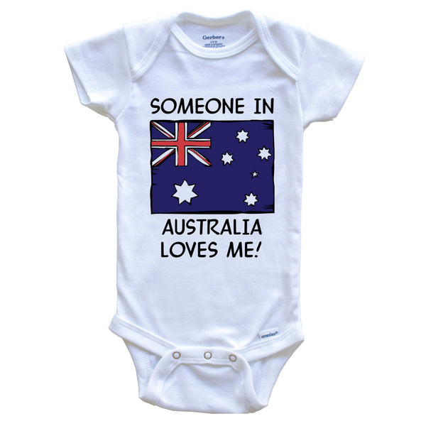 Someone In Australia Loves Me Australian Flag Baby Onesie