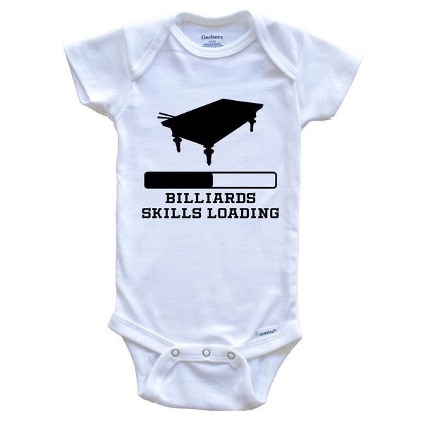 Billiards Skills Loading Funny Pool Player Humor Baby Onesie