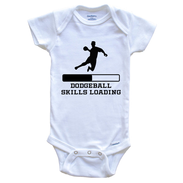 Dodgeball Skills Loading Funny Sports Humor Baby Onesie